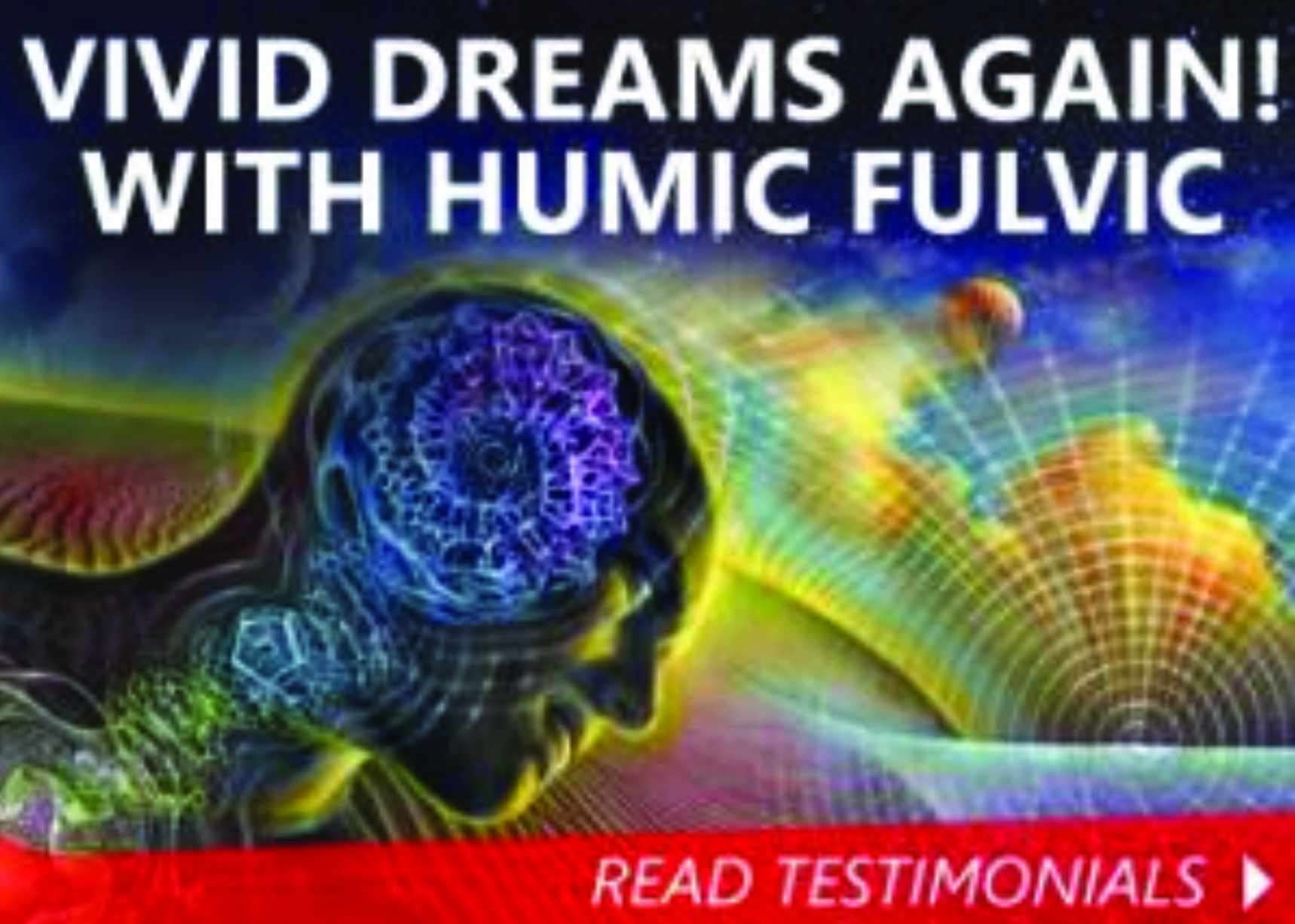 Dream Vividly Again With Humic Fulvic